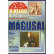 A világ legnagyobb mágusai